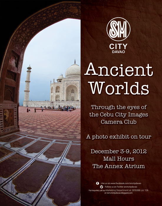 Ancient World Exhibit at SM City Davao December 3-9, 2012 Poster