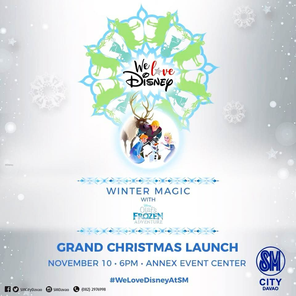 SM City Davao We Love Disney Olaf Adventure Winter Magic Grand Christmas Launch 2017