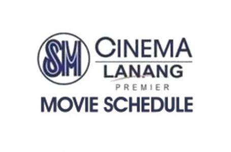 SM Lanang Premier Cinema Schedule